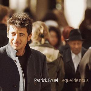 """Patrick Bruel """"Lequel de nous"""" - Quai Baco"""