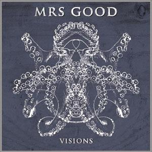 """Mrs Good """"Visions"""" - Quai Baco"""