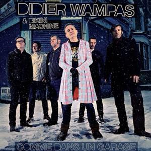 """Didier Wampas """"Comme dans un garage"""" - Quai Baco"""