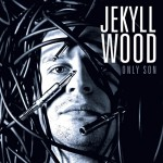 "Jekyll Wood ""Only Son"" - Quai Baco"