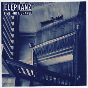 Elephanz Time for a change chronique