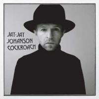 Jay-Jay Johanson Cockroach la chronique