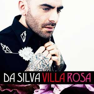 """Da Silva – """"Villa Rosa"""" : La chronique"""