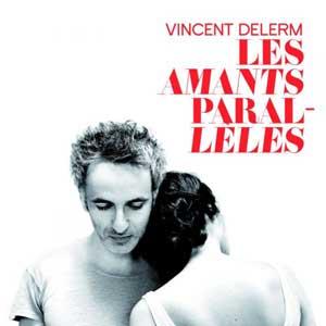 """Vincent Delerm – """"Les Amants Parallèles"""" : La chronique"""