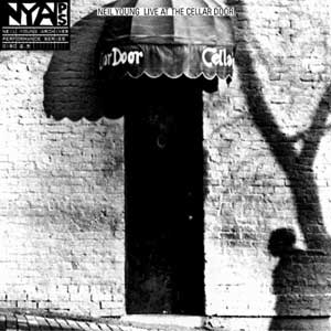 "Neil Young – ""Live at the Cellar Door"" : La chronique"