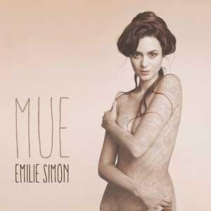 """Emilie Simon – """"Mue"""" : La chronique"""