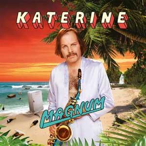 """Katerine – """"Magnum"""" : La chronique"""