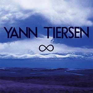 "Yann Tiersen – ""Infinity"" : La chronique"