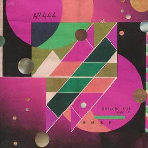 """AM444 & -M-  –  """"Détache toi"""" : La chronique"""