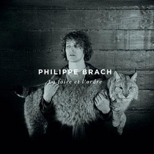 """Philippe Brach – """"La foire et l'ordre"""" : La chronique"""