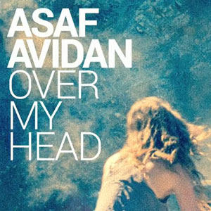 Asaf Avidan - « Over My Head » : son nouveau single dévoilé