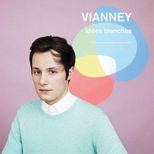 """Vianney – """"Idées blanches"""" : La chronique"""