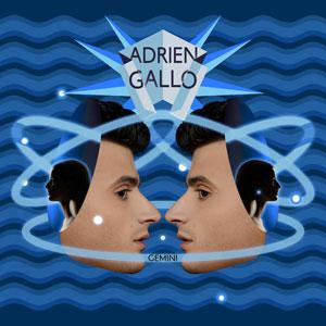 """Adrien Gallo – """"Gemini"""" : La chronique"""