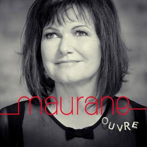 """Maurane – """"Ouvre"""" : La chronique"""