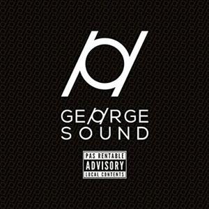 "George Sound – ""Pas rentable advisory"" : La chronique"