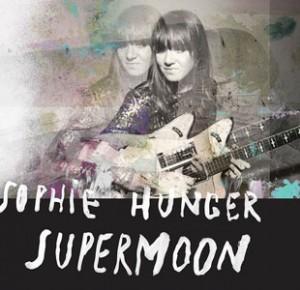 Sophie Hunger sortira « Supermoon » au printemps 2015