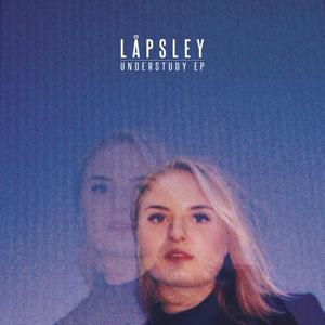 """Låpsley – """"Understudy EP"""" : La chronique"""