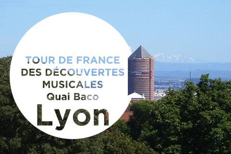 Tour de France des découvertes musicales : Lyon