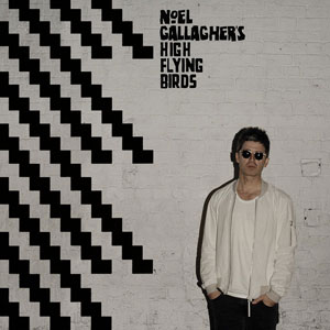 "Noel Gallagher's High Flying Birds – ""Chasing Yesterday"" : La chronique"