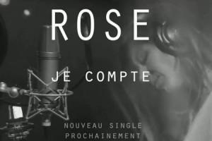Rose : le teaser de « Je compte » pour patienter