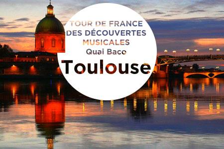 Tour de France des découvertes musicales : Toulouse