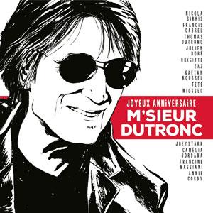"""Jacques Dutronc – """"Joyeux Anniversaire M'sieur Dutronc"""" : La chronique"""