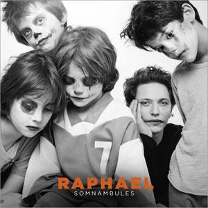 """Raphaël – """"Somnambules"""" : La chronique"""