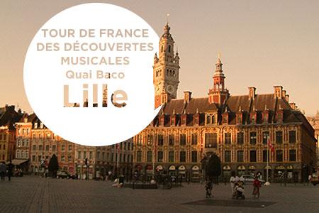 Tour de France des découvertes musicales : Lille