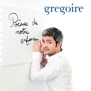 """Grégoire – """"Poésies de notre enfance"""" : La chronique"""