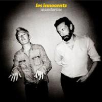 """Les Innocents – """"Mandarine"""" : La chronique"""