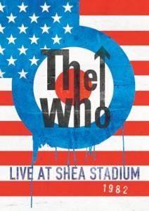 "The Who – ""Live at Shea Stadium 1982"" : La chronique"
