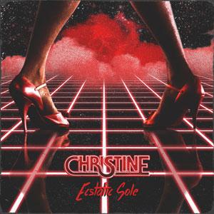 "Christine – ""Ecstatic Sole"" : La chronique"