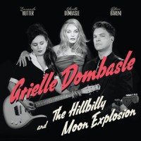 "Arielle Dombasle and The Hillbilly Moon Explosion – ""French Kiss"" : La chronique"