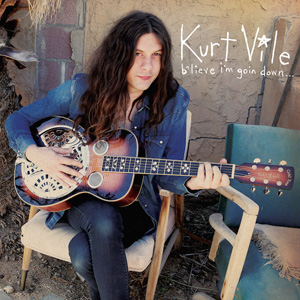 "Kurt Vile – ""B'lieve I'm Goin Down"" : La chronique"
