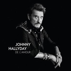 """Johnny Hallyday – """"De l'Amour"""" : La chronique"""