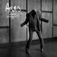 """Arno – """"Human Incognito"""" : La chronique"""