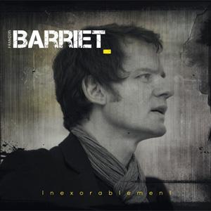 """François Barriet – """"Inexorablement"""" : La chronique"""