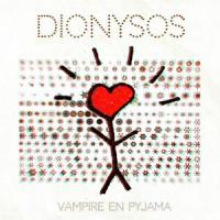 Dionysos – « Vampire en pyjama » : La chronique
