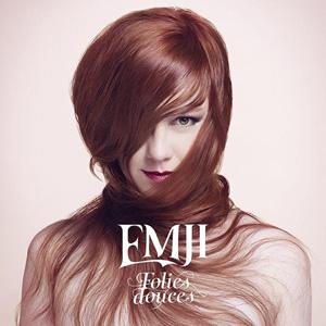 Emji – « Folies Douces » : La chronique