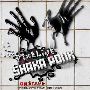 "Shaka Ponk – ""PixeLive"" : La chronique"