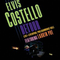 Elvis Costello – « Live At Liverpool Philharmonic Hall » : La chronique