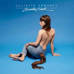 Juliette Armanet – « Cavalier Seule » : La chronique