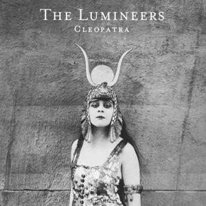 The Lumineers – « Cleopatra » : La chronique