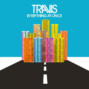 Travis – « Everything At Once » : La chronique