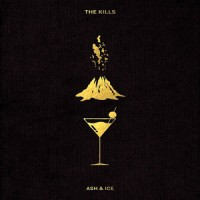 The Kills – « Ash & Ice » : La chronique
