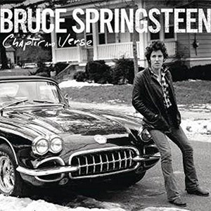 Bruce Springsteen – « Chapter and Verse » & « Born To Run » : La chronique