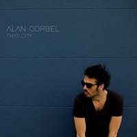 Alan Corbel – « That City » : La chronique