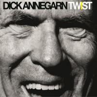 Dick Annegarn – « Twist » : La chronique