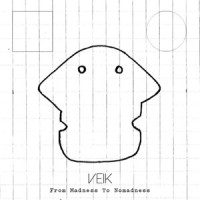 Veik – « From Madness to Nomadness » : La chronique