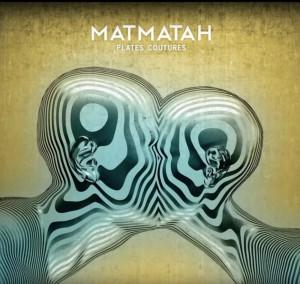 Matmatah – « Plates Coutures » : La chronique